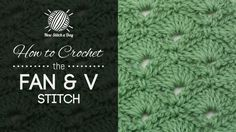 How to Crochet the Fan & V Stitch/ This stitch creates a fun fan pattern. The fan and v stitch would be great for hats, baby blankets and scarves!