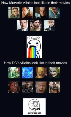 Marvel vs DC's villains in their movies. Marvel, definitely Marvel :)
