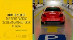 The decision to go in for automated car parking may be easy to make, but choosing the right manufacturer is a little more difficult. An automated parking system can be an expensive proposition, so we suggest you evaluate your supplier based on 6 main points. Hydraulic Car Lift, Car Parking, The Selection, India, Easy, Goa India, Indie, Indian