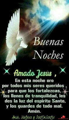 Buenas noches dulces imágenes Whatsapp 245 Good Night Prayer, Good Night Blessings, Good Night Wishes, Good Night Sweet Dreams, Good Morning Good Night, Goodnight Quotes Inspirational, Spanish Inspirational Quotes, Spanish Quotes, Messages From Heaven