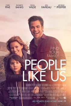 People Like Us (Rated Starring Chris Pine, Elizabeth Banks, Michelle Pfeiffer, Michael Hall D'Addario, Olivia Wilde Directe. This Is Us Movie, See Movie, Movie Tv, 2012 Movie, Elizabeth Banks, Michelle Pfeiffer, Olivia Wilde, Chris Pine, Brazil Movie