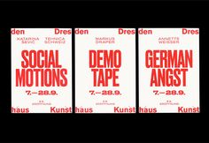 Kunsthaus Dresden: Social Motions / Demotape / Deutsche Angst - Fonts In Use Typography Layout, Creative Typography, Typography Letters, Graphic Design Typography, Branding Design, Ad Layout, Print Layout, Layouts, Layout Design