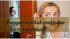 ¿Por que es vital el control de los Celos? - Los Mejores consejos en salud,emprendimiento, negocio por inernet y autoayuda