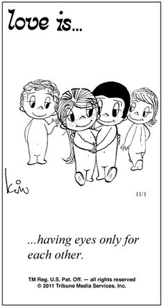 Love is. Number one website for Love Is. Funny Love is. pictures and love quotes. Love is. comic strips created by Kim Casali, conceived by and drawn by Bill Asprey. Everyday with a new Love Is. What Is Love, I Love You, Just For You, My Love, Love Is Cartoon, Love Is Comic, Marriage Relationship, Love And Marriage, Relationships