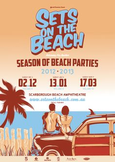 Set's On The Beach 2012 - 2013 Poster Series by Highscore Creative, via Behance