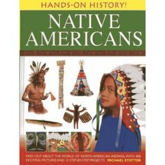 Hands-On History! Native Americans: Find Out About the World of North American Indians, With 400 Exciting Pictures and 15 Step-by-Step Projects #nativeamericanjewelry