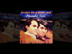 "Richie Ray y Bobby Cruz ""Mambo Tata"" 1999 CD MIX"