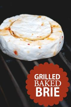 Baked Brie on the Grill www.spaceshipsandlaserbeams.com