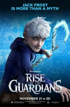 Rise Of The Guardians - Poster Jack Frost. I've always loved Jack frost, even before this movie, and i will always believe in him. Dreamworks Movies, Dreamworks Animation, Disney And Dreamworks, Animation Film, Animation Studios, Disney Films, Jack Frost, Rise Of The Guardians, Jelsa