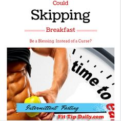 Could skipping breakfast actually be better for weight loss?  Read the research on intermittent fasting!  #weightloss #fasting #health #fitness