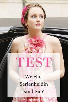 Welchem weiblichen Serienstar ähneln Sie am meisten? Machen Sie den Test! #psychotest #serien #test #gossipgirl
