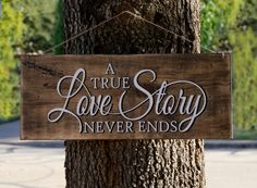 A True Love Story Never Ends - Rustic Wooden Sign for Wedding or Everyday Use, R. A True Love Stor 50th Wedding Anniversary Decorations, 10th Wedding Anniversary Gift, 60 Year Anniversary, Anniversary Parties, Painted Wood Signs, Wooden Signs, True Love Stories, Love Story, 3d Laser