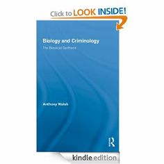 In addition to being co editor of transactions advances in biology and criminology the biosocial synthesis routledge advances in criminology by anthony walsh fandeluxe Images
