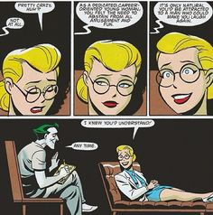 Harley Quinn & The Joker: The Doctor becomes the patient.