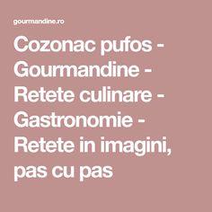Cozonac pufos - Gourmandine - Retete culinare - Gastronomie - Retete in imagini, pas cu pas Pizza, Banana, Fine Dining
