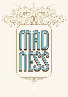 DAY#40 - MADNESS