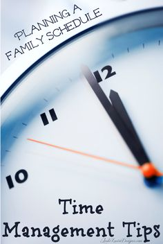Time Management Tips for your Family Schedule How to be better #organized #timemanagement #familyschedule