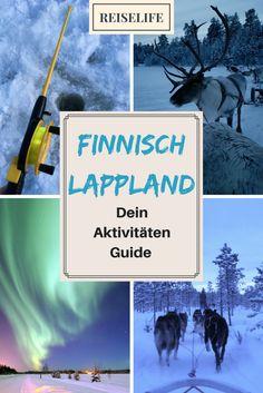 Ein Winter Paradies: Lappland in Finnland. Polarlichter, Husky Touren, Eisangeln und vieles mehr. Diese Ausflüge haben uns richtig gut gefallen!