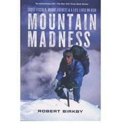 Birkby offers the inspiring life story of Scott Fischer, co-founder of the outfitter Mountain Madness and one of the Mt. Everest climbers featured in Jon Krakauer's bestselling