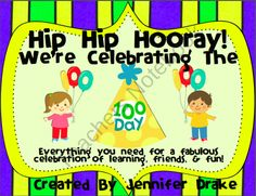 Hip Hip Hooray Its The 100 Day!  Super Pack Of Everything You Need! product from Teachers-Treasure-Chest on TeachersNotebook.com
