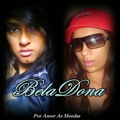 BellaDona - Por Amor as Moedas 2009