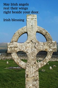 """May Irish angels rest their wings right beside your door."" Irish blessing"