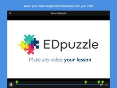 EDpuzzle - make any video your own to flip a lesson or classroom