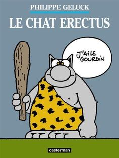 le chat t.17   le chat erectus Geluck  Philippe Occasion Livre