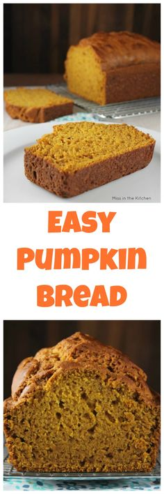 Easy Pumpkin Bread Recipe~ one bowl & no mixer required. Get the recipe from MissintheKitchen.com