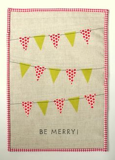 be merry mini quilt. Though I don't actually quilt, so I don't know why I'm thinking I'd actually pull this off...