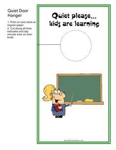 Quiet Please - #Classroom Door Hanger teachers can hang outside the classroom.  Find it at http://www.kidscanhavefun.com/teacher-printables.htm