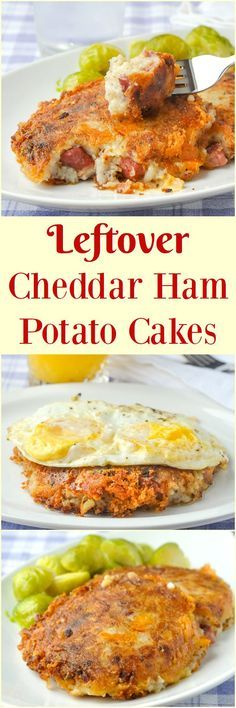 Cheddar Ham Potato Cakes - a leftover recipe winner! Leftover baked ham and mashed potatoes with cheddar cheese that's great for dinner or for brunch with fried eggs.