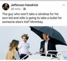 It really messes with his hair. Obviously his hair is a priority, so wife and kid need their own umbrellas.