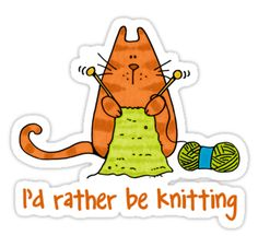 I'd rather be knitting sticker by Corrie Kuipers