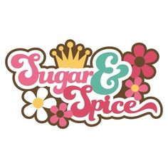 Sugar & Spice SVG scrapbook title girl svg scrapbook title girl svg... ❤ liked on Polyvore featuring home and kitchen & dining