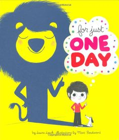 For Just One Day: Amazon.de: Marc Boutavant, Laura Leuck: Englische Bücher