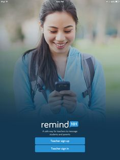 Remind101 | Send students and stakeholders text messages and emails without sharing your personal information!