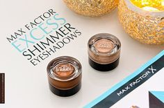 Max Factor Excess Shimmer Eyeshadow speakingbeautyuk.blogspot.co.uk #bbloggers #maxfactor #excessshimmer #creameyeshadow #makeup #beauty #review #newatthedrugstore