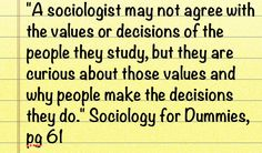 Sociology, great stuff. I am excited to take a sociology course, and anthropology.  Facinating subjects.