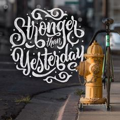 Monday Motivation - 01/26/15 - @statebicycleco. You're stronger, wiser, brighter, and better than yesterday.
