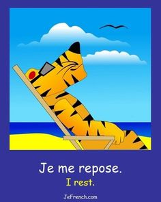 Learn basic French:  Je me repose... I rest.