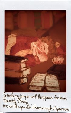"""""""Well maybe if all of gryffindor house stopped helping themselves to my wardrobe, I'd be able to find my own jumper."""" Remus found asleep in the library, taken by a cold and fond Sirius Black Harry Potter Puns, Harry Potter Artwork, Harry Potter Feels, Harry Potter Ships, Harry Potter Marauders, Harry Potter Pictures, Harry Potter Aesthetic, Harry Potter Universal, Harry Potter World"""