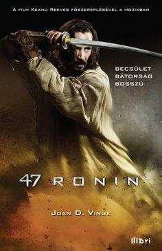 47 ronin (könyv) - Joan D. Vinge | rukkola.hu
