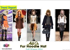 Add-On Fur Hooded Hat #Fashion Trend for Fall Winter 2014 #Fall2014 #Fall2014Trends #Winter2014 #Fur #Hoodie #FashionTrends2014