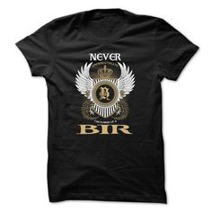 BIR Never Underestimate - #tshirt quotes #estampadas sweatshirt. LIMITED AVAILABILITY => https://www.sunfrog.com/Names/BIR-Never-Underestimate-azuretcdjl.html?68278