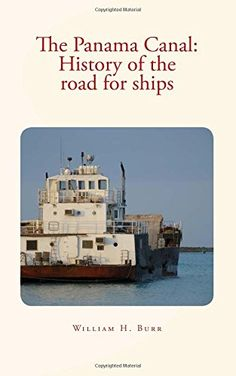 The Panama Canal : History of the road for ships: with il... https://www.amazon.com/dp/1534675701/ref=cm_sw_r_pi_dp_x_9zo6xbMPXEQ5D