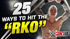 "25 Ways to hit the RKO ""Outta Nowhere"" in WWE Games 