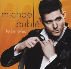 """To Be Loved: To Be Loved/i is Michael Buble's studio album featuring 4 original songs and classic covers. The album features """"It's a Beautiful Day,"""" """"To Love Somebody,"""" """"Who's Lovin You,"""" and """"You Make Me Feel So Young. Michael Buble Albums, Love Michael Buble, Michael Bublé, Metallica, Puppini Sisters, Rihanna, Mundo Musical, Superstar, Bryan Adams"""