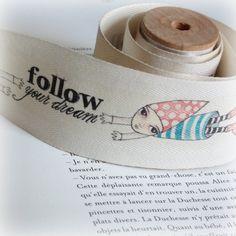Follow Your Dream cotton tape by Illalotta
