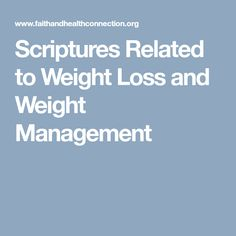 Scriptures Related to Weight Loss and Weight Management